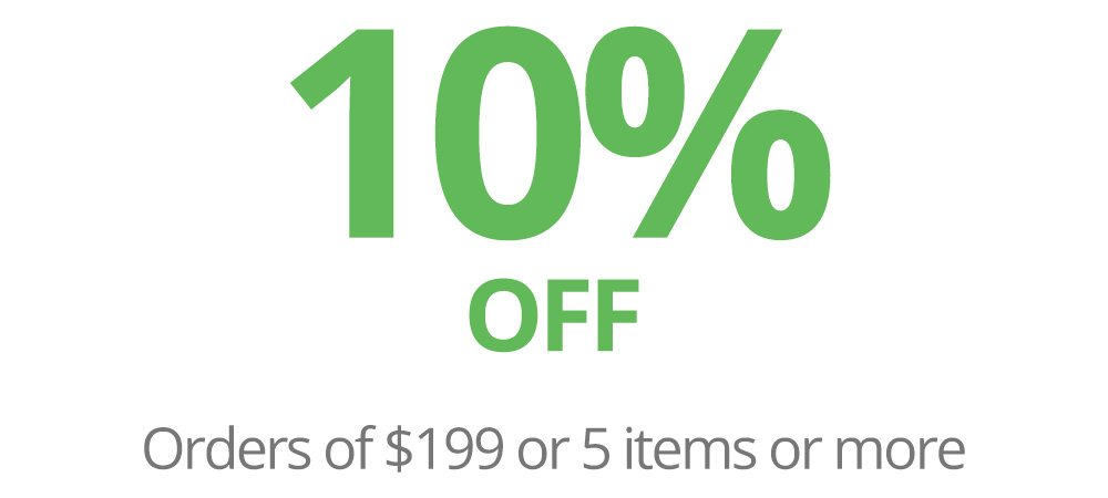 10% OFF on Orders of $199 or 5 Items or more.